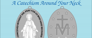 A Catechism Around Your Neck